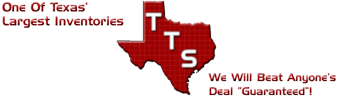 One of Texas Largest Inventories